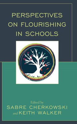 Perspectives on Flourishing in Schools