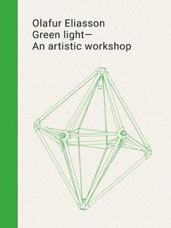 Olafur Eliasson - Green Light, an Artistic Workshop
