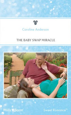 The Baby Swap Miracle