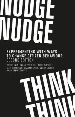 Nudge, Nudge, Think, Think