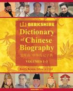 Berkshire Dictionary of Chinese Biography, Vol. 1-4