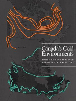 Canada's Cold Environments: Volume 1