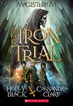 The Iron Trial