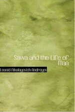 Savva And The Life Of Man