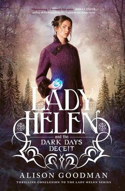 Lady Helen and the Dark Days Deceit
