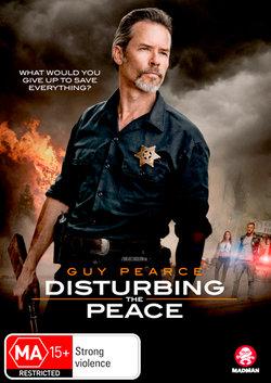 Disturbing the Peace (2019)