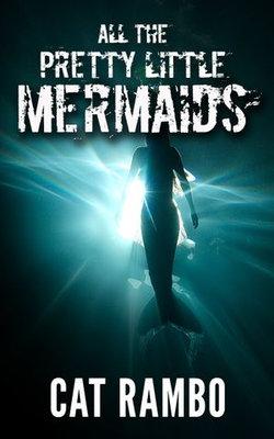 All the Pretty Little Mermaids