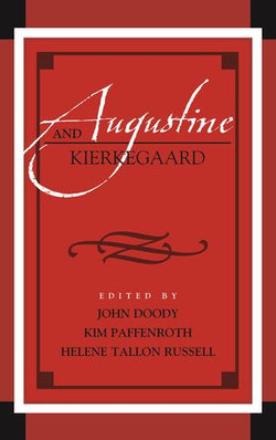 Augustine and Kierkegaard