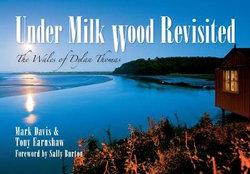 Under Milk Wood Revisited