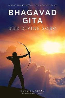 Bhagavad Gita - The Divine Song