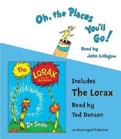 Oh, the Places You'll Go!/The Lorax