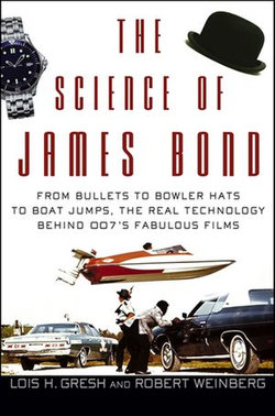 The Science of James Bond