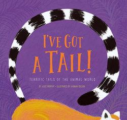 I've Got a Tail!