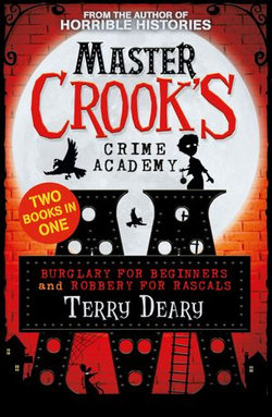 Master Crook's Crime Academy: Burglary for Beginners/Robbery for Rascals