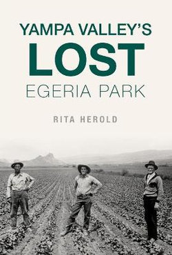 Yampa Valley's Lost Egeria Park