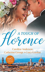 A Touch Of Florence/Valtieri's Bride/Lorenzo's Reward/The Secret That Changed Everything