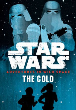 Star Wars Adventures in Wild Space: The Cold