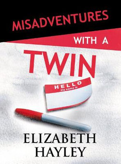 Misadventures with a Twin