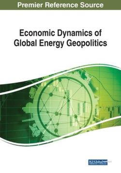Economic Dynamics of Global Energy Geopolitics