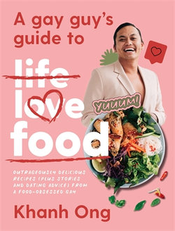 A Gay Guy's Guide to Life Love Food