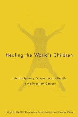 Healing the World's Children: Volume 33