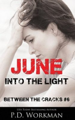 June, Into the Light