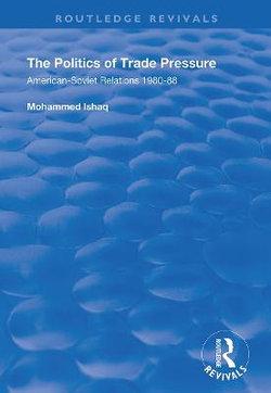 The Politics of Trade Pressure