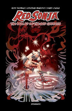 Red Sonja: The Ballad of the Red Goddess Original Graphic Novel