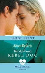 The Shy Nurse's Rebel Doc