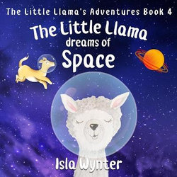 The Little Llama Dreams of Space