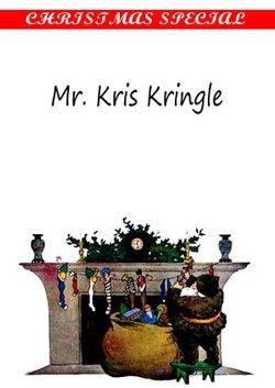 Mr. Kris Kringle [Christmas Summary Classics]
