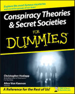Conspiracy Theories and Secret Societies For Dummies