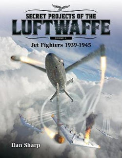 Jet Fighters 1939 -1945