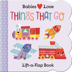 Babies Love: Things That Go
