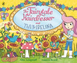 The Fairytale Hairdresser and Thumbelina