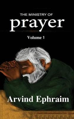 The Ministry of Prayer Volume 1