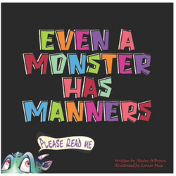 Even a Monster Has Manners
