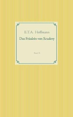 Das Fraulein von Scudery