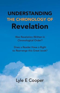 Understanding the Chronology of Revelation