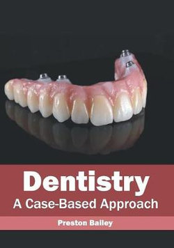 Dentistry: A Case-Based Approach