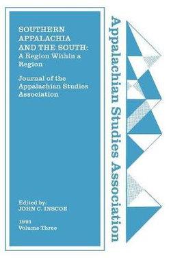 Journal of the Appalachian Studies Association, Volume 3, 1991