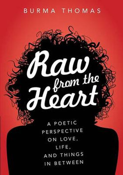 Raw from the Heart