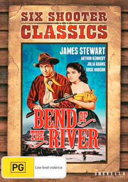 Bend of the River (Six Shooter Classics)