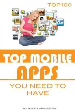 Top Mobile Apps You Need to Have