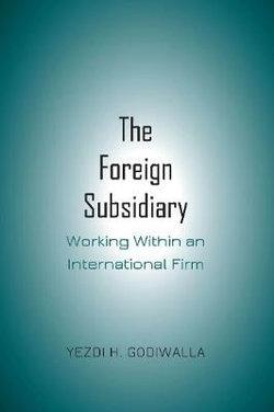 The Foreign Subsidiary