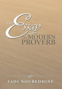 The Essay and the Modern Proverb