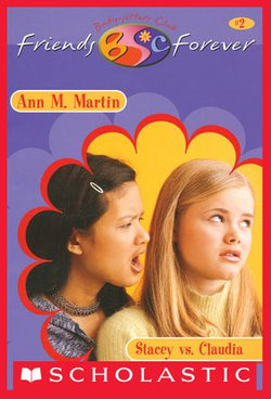 Stacey vs. Claudia (The Baby-Sitters Club Friends Forever #2)