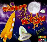 A Rocket To The Moon (ABC for Kids) (CD)