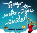 Justine Clarke: Songs Make You Smile (CD)