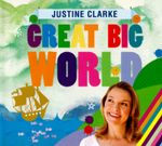 Justine Clarke: Great Big World (CD)